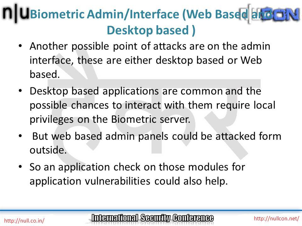 Biometric Admin/Interface (Web Based and Desktop based )