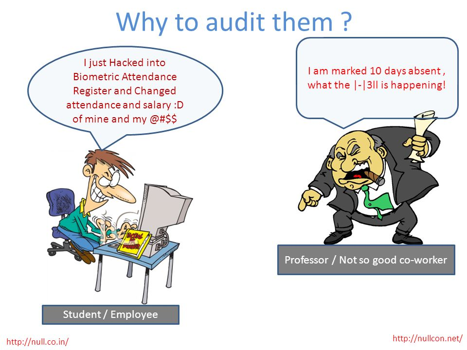 Why to audit them I am marked 10 days absent , what the |-|3ll is happening!