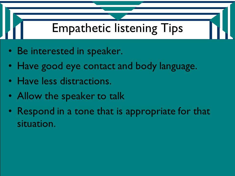 Empathetic listening Tips