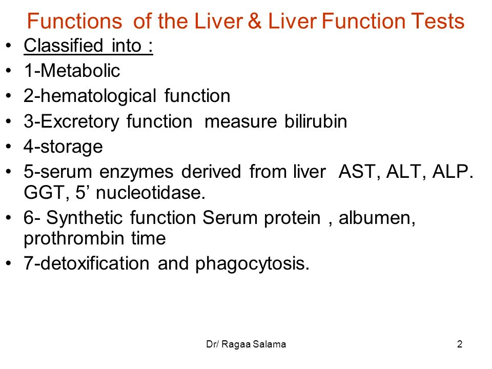 Functions of the Liver & Liver Function Tests