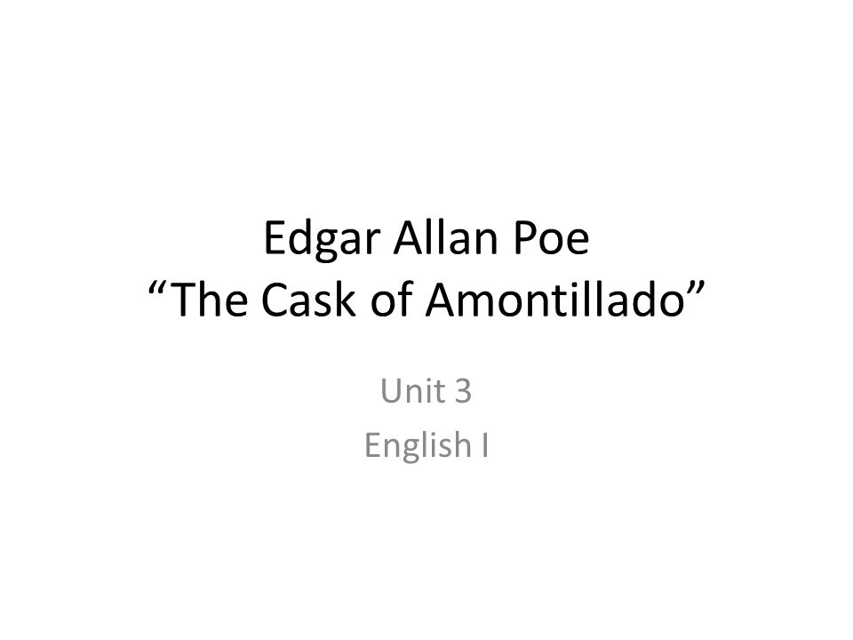 mood description in the cask of amontillado The key to the humor in the cask of amontillado is that despite montresor's sardonic jabs, fortunato does not realize the extent of his danger until he has been .