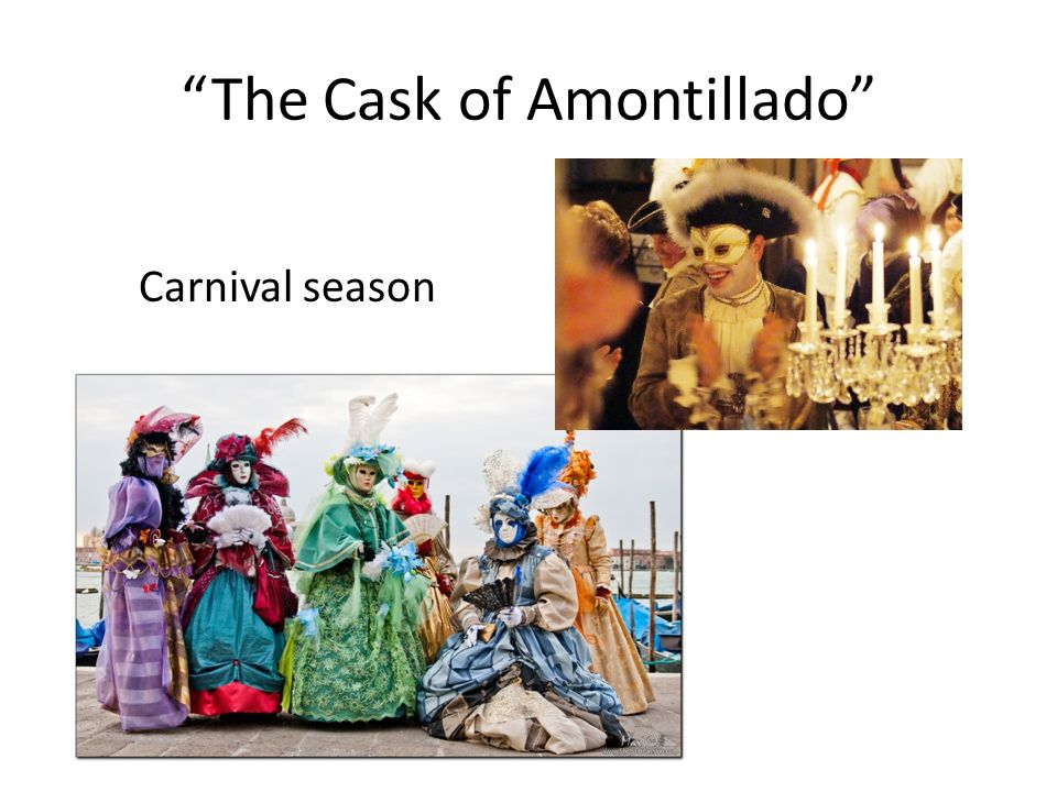 """the cask of amontillado the setting What point of view is """"the cask of amontillado"""" told in a first person b  setting b """"luchesi cannot tell amontillado from sherry""""-fortunato."""
