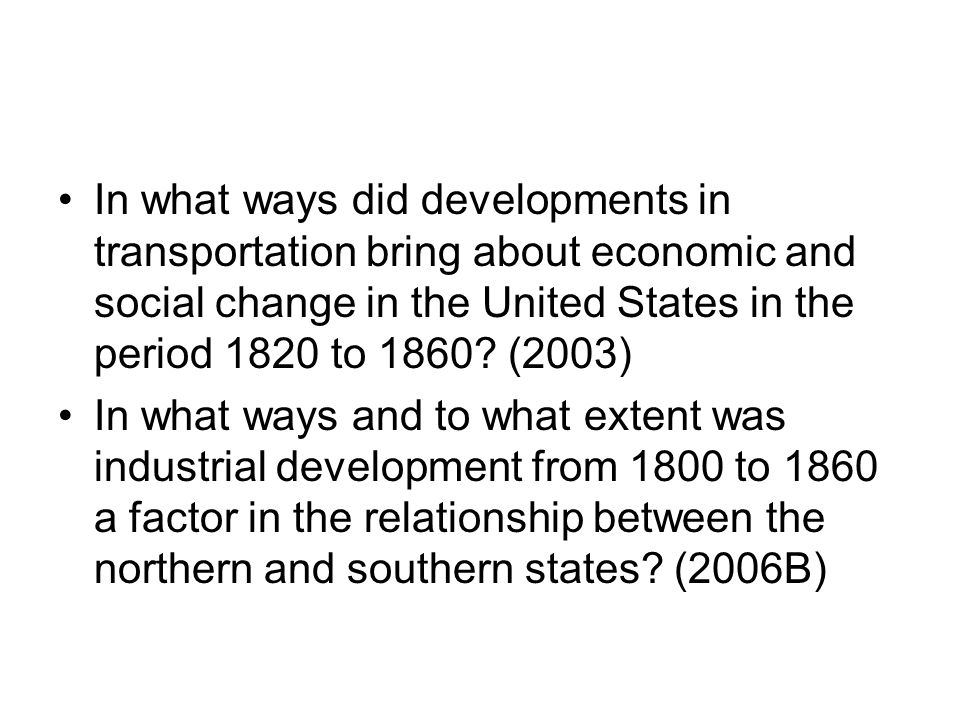 what ways and to what extent was industrial development from 1800 1860 a factor in the relationship  What ways and to what extent was industrial development from 1800-1860 a factor in the relationship reform movements of 1820-1860 in the united states the planned economy vs.