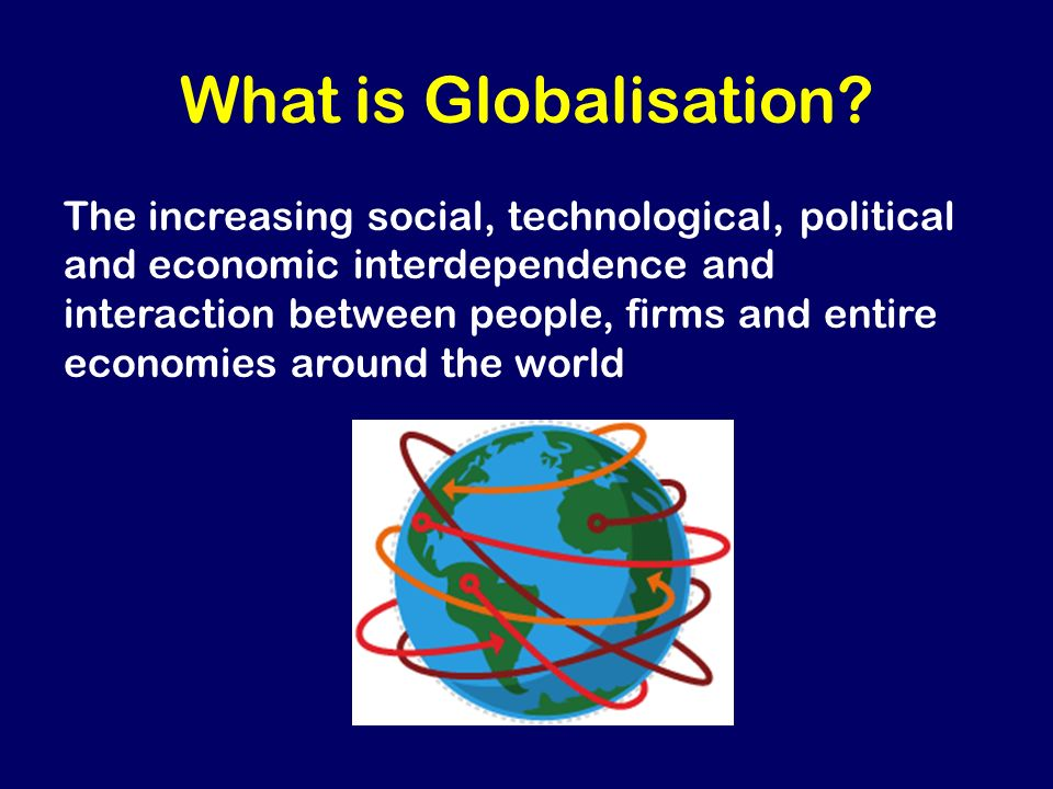 globalization social economical technological cultural and Globalization and its impacts on the world economic development  how the globalization is affecting the economic development of  social and technological links in.