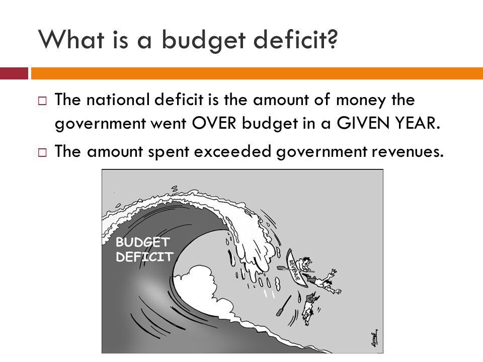 What Is A Budget Deficit