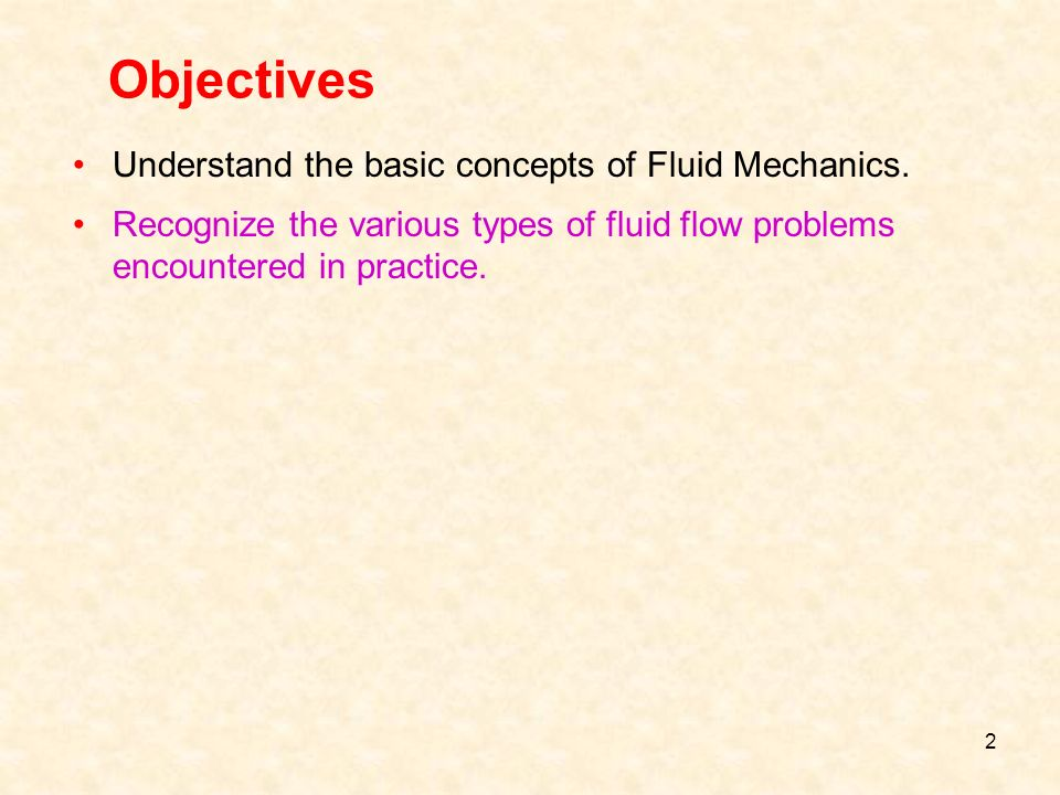 basic fluid mechanics Basic concepts and properties of fluids   • fluid mechanics is the science that deals with behavior of fluids at rest (fluid statics) or in motion (fluid .