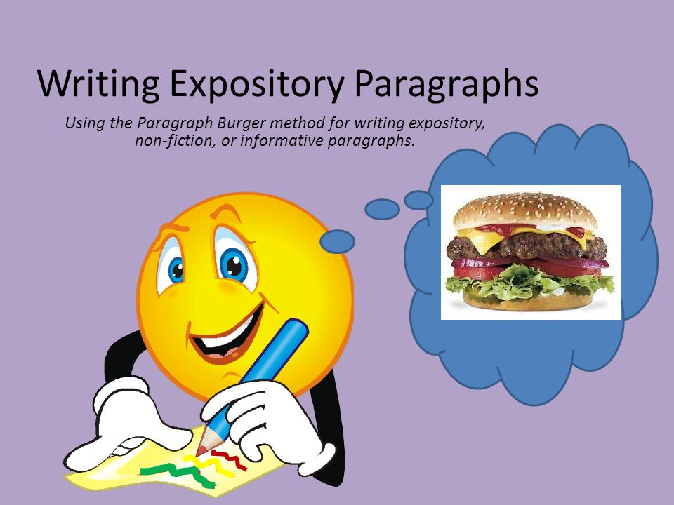 writing an expository paragraph Expository paragraph example outdoor education remains my favorite field trip of all time due to all of the memorable activities we experienced for instance, i was.