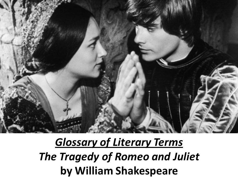 an analysis of the tragic hero in romeo and juliet by william shakespeare William shakespeare, romeo and juliet lesson  teacher guide to romeo and juliet by william shakespeare how might  of the tragic hero, conflict analysis.