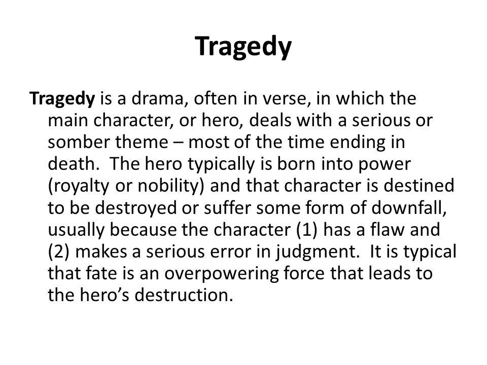 how is the theme of tragedy Get everything you need to know about class, comedy, and tragedy in the  castle of otranto analysis, related quotes, theme tracking.