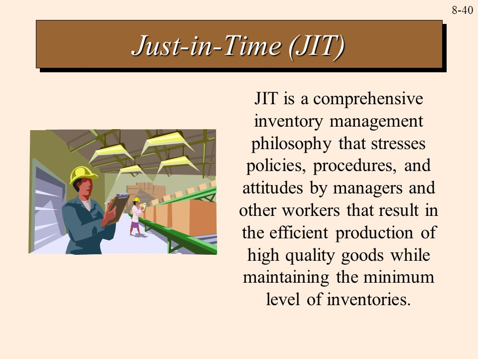 just in time inventory management Definition of just in time (jit) inventory: pull' (demand) driven inventory system in   under jit management, shipments are made within rigidly enforced 'time.