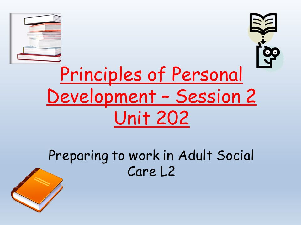 Principles of communication in adult social care settings.