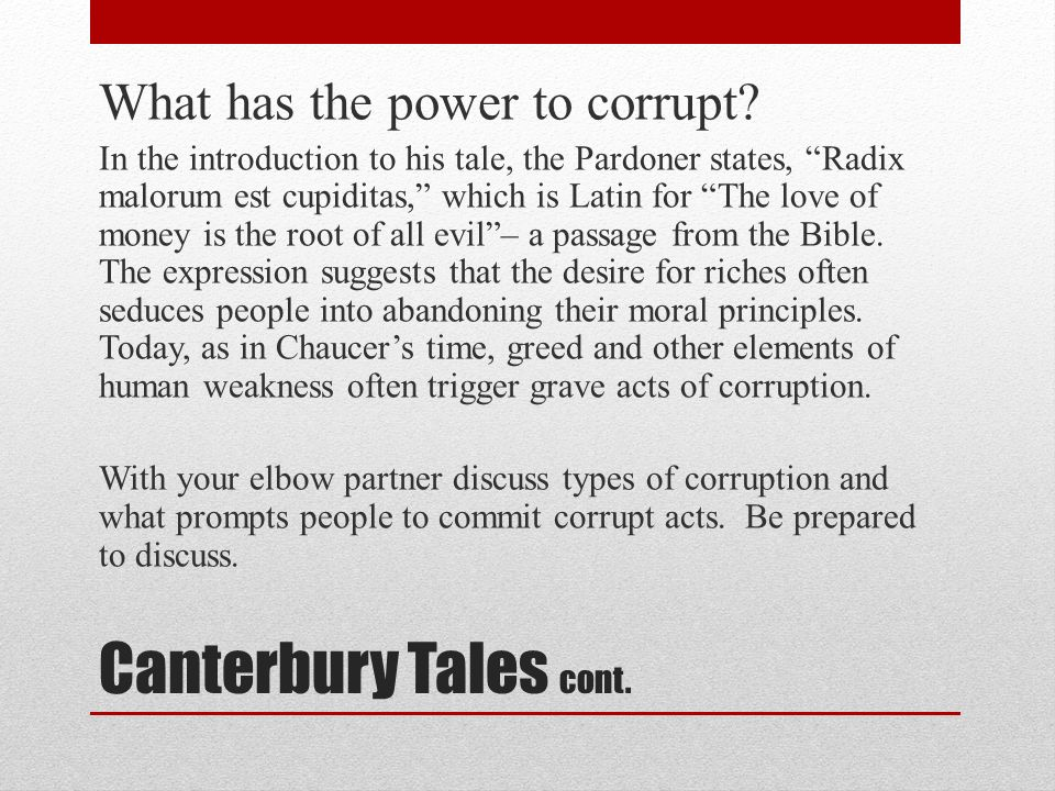 the evil pardoner in the canterbury Start studying canterbury tales -pardoner's tale learn vocabulary, terms, and more with flashcards, games, and other study tools  is the root of all evil .