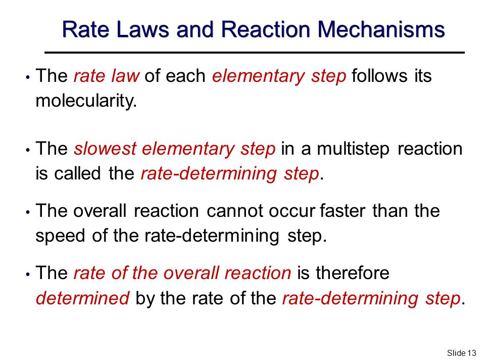 mechanism and rate law S n 1 mechanism (s: substitution, n: nucleophilic, 1: first order) the rate law of an s n 1 reaction is rate = k [substrate] according to the rate law.
