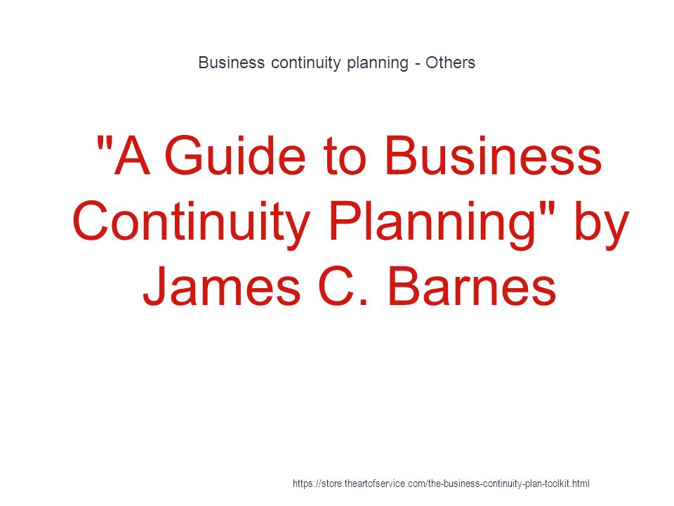 A Guide to Business Continuity Planning / Edition 1 by ...