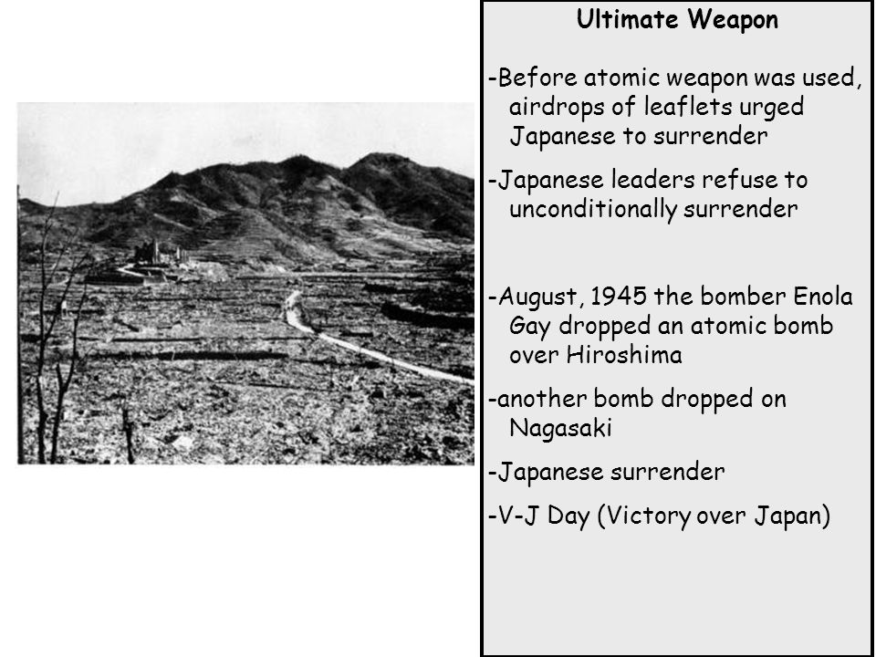 Ultimate Weapon -Before atomic weapon was used, airdrops of leaflets urged Japanese to surrender.