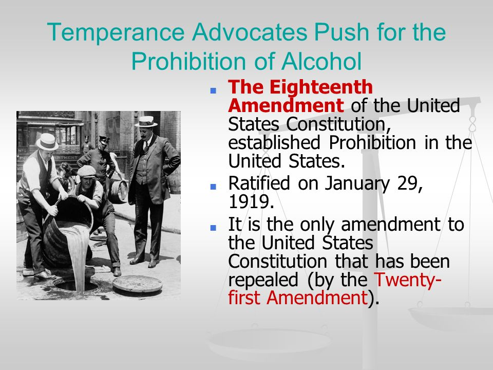 The prohibition of the liquor in the united states at the start of 20th century