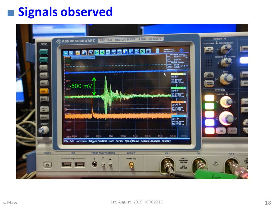 Signals observed ~500 mV K. Mase 1st, August, 2015, ICRC2015