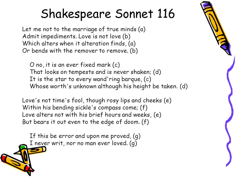 shakespeares sonnet 116 formalistic approach New criticism texts - sonnet 116 by william shakespeare (1609) sonnet 116 by william shakespeare (1609) death, be not proud (holy sonnet 10) by john donne (1617).