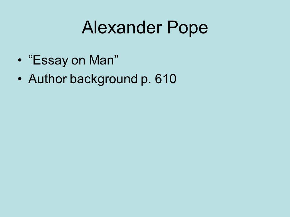 Essay On Man - Poem by Alexander Pope