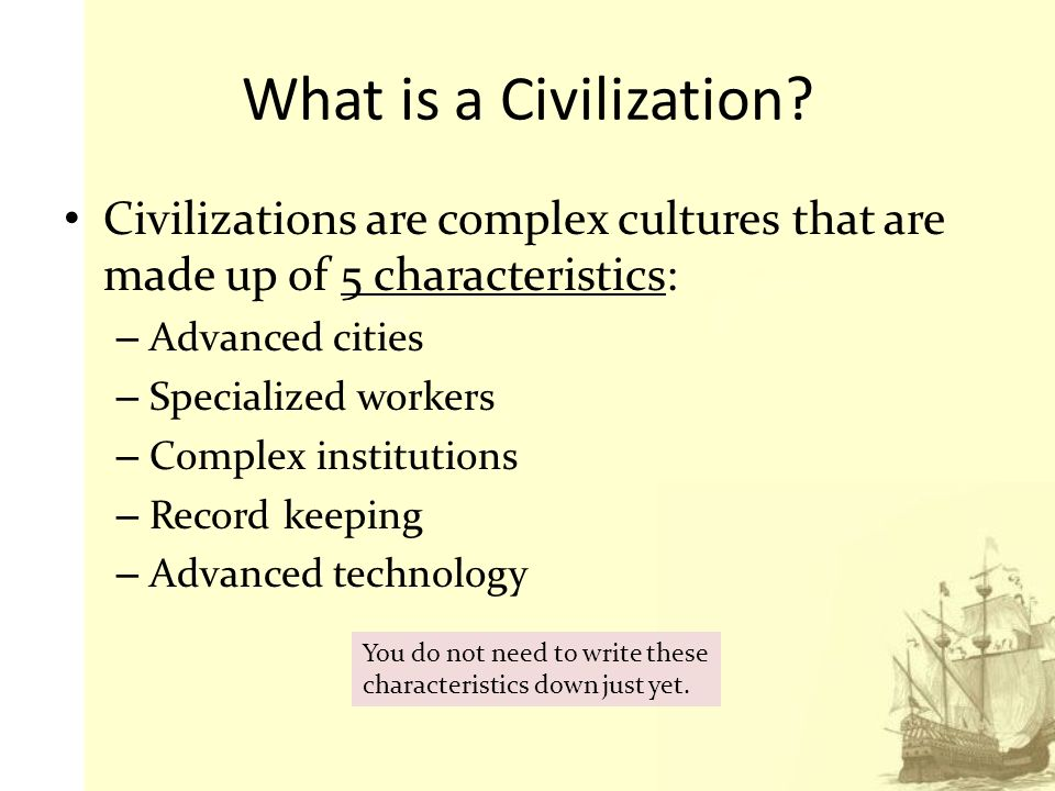 civilization and complex institutions Civilization and complex society complex institutions specific features from different complex civilizations throughout history vary greatly.