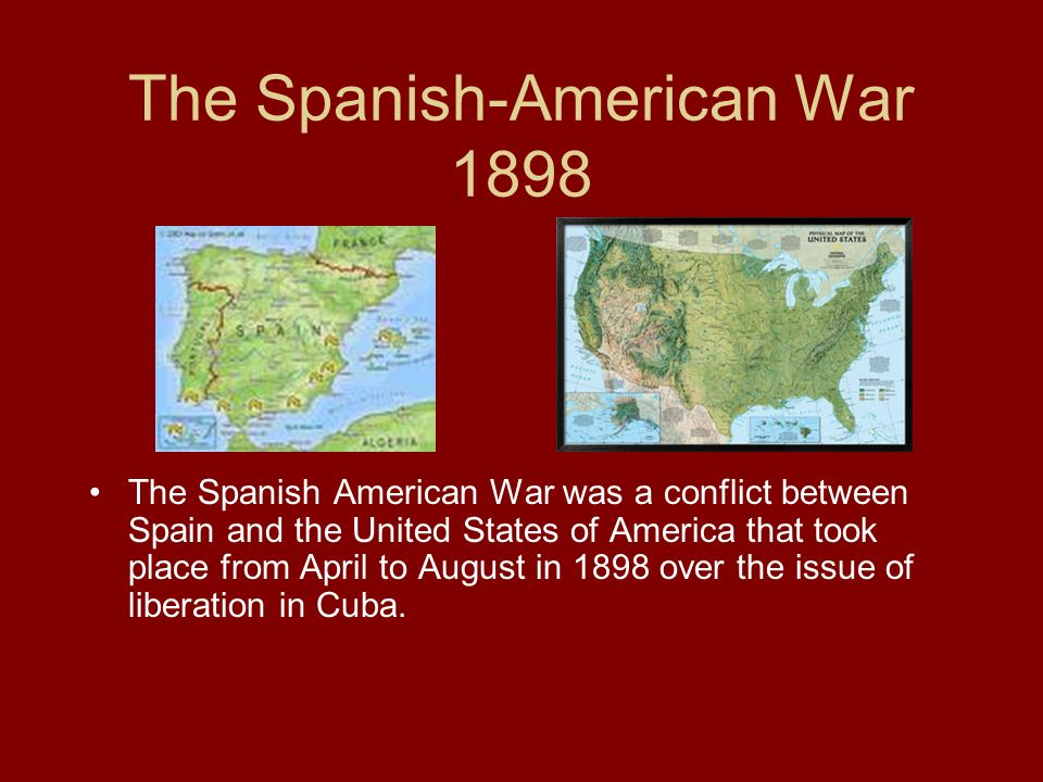 A report on the spanish american war and its outcome