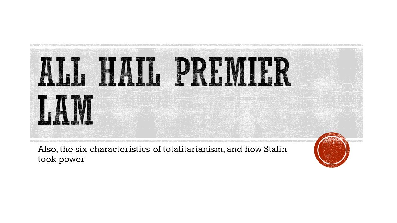 stalin and totalitarianism Mr harms has designed a number of powerpoint and keynote presentations to help students understand history designed by a teacher for teachers, this powerpoint.