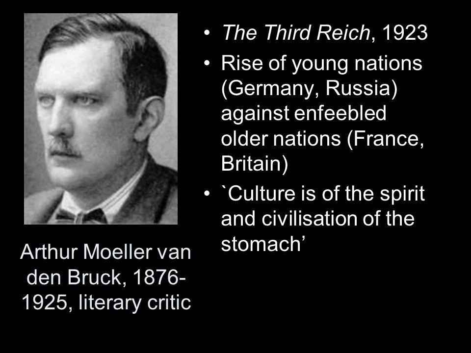 Arthur Moeller van den Bruck, 1876-1925, literary critic