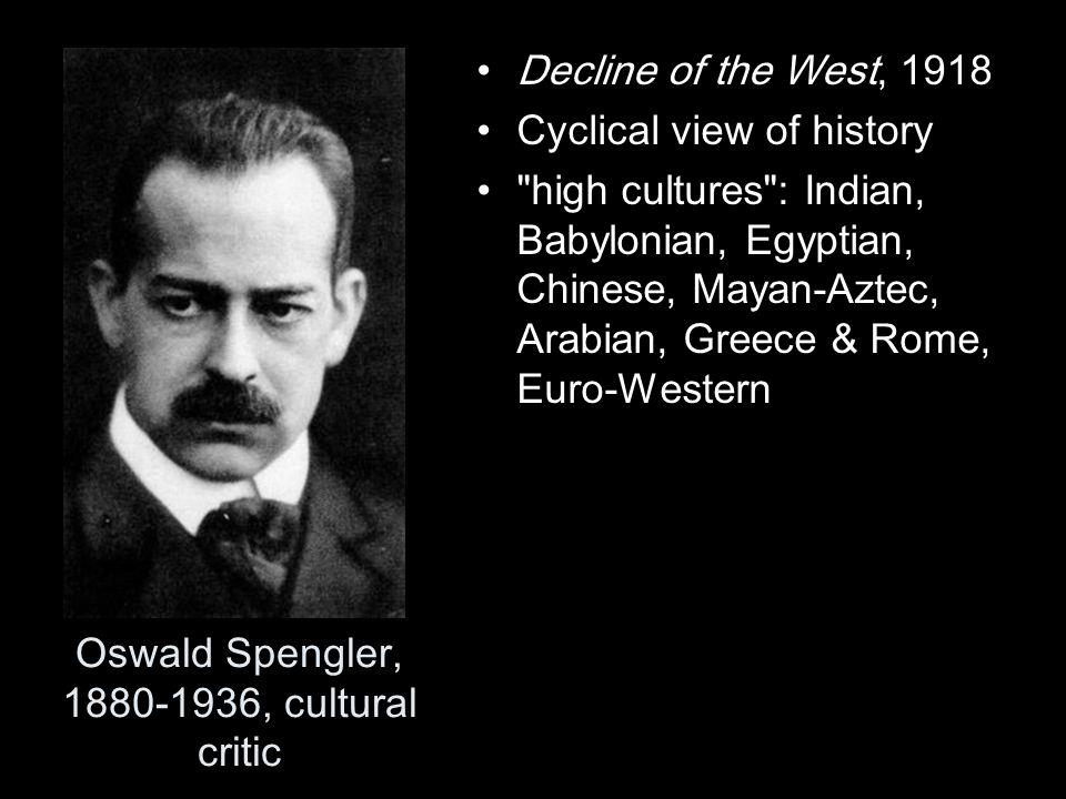Oswald Spengler, 1880-1936, cultural critic
