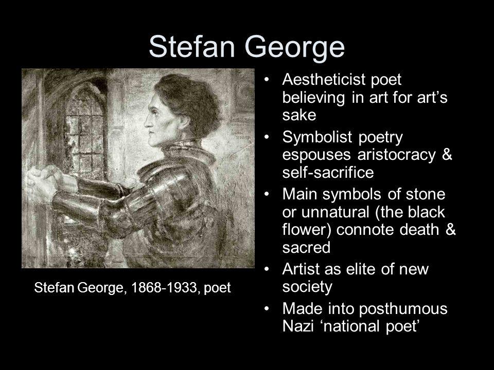 Stefan George Aestheticist poet believing in art for art's sake