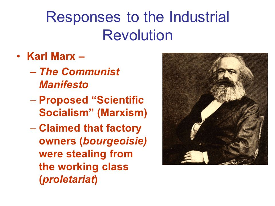 industrial revolution karl marx and the The industrial revolution was the transition to new manufacturing processes in the period from about 1760 to sometime between 1820 and  change in the social relationship of the factory worker compared to farmers and cottagers was viewed unfavourably by karl marx, however, he recognized the increase in productivity made possible by technology.
