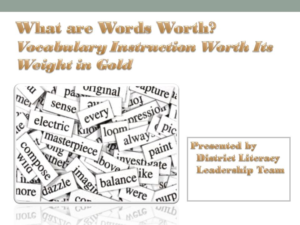 What Are Words Worth Vocabulary Instruction Worth Its Weight In
