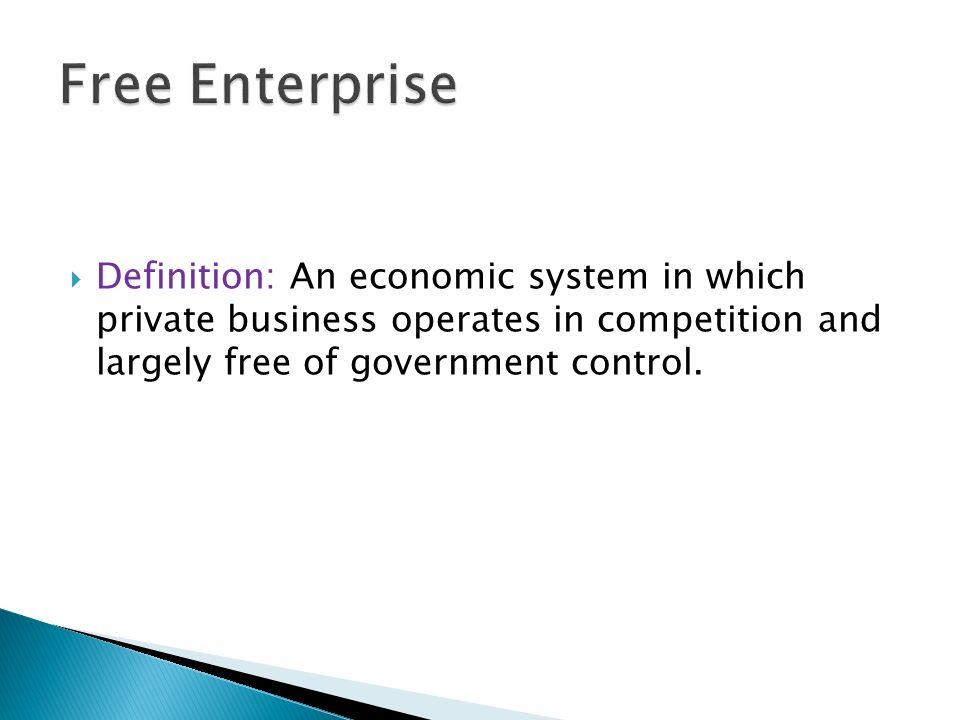 meaning of free enterprise system essay A free enterprise system benefits everyone who is willing to be productive government controls on business, on the other hand, benefit the few at the expense of the many, which means the few who benefit have every incentive to lobby for, and support such a system.