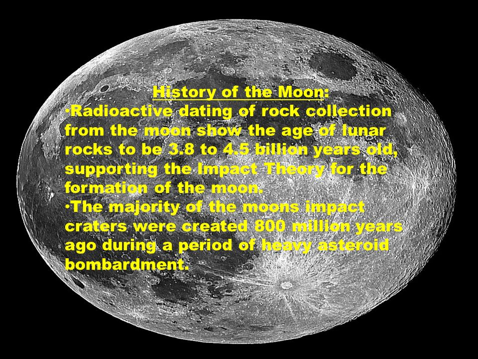 radioactive dating of moon rocks Potassium-argon dating: potassium-argon dating,, method of determining the time of origin of rocks by measuring the ratio of radioactive argon to radioactive potassium in the rock.