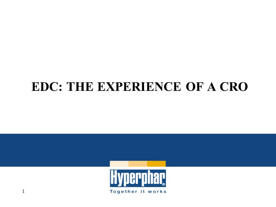 EDC: THE EXPERIENCE OF A CRO