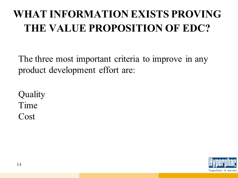 WHAT INFORMATION EXISTS PROVING THE VALUE PROPOSITION OF EDC