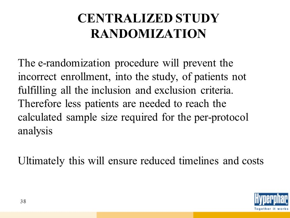 CENTRALIZED STUDY RANDOMIZATION