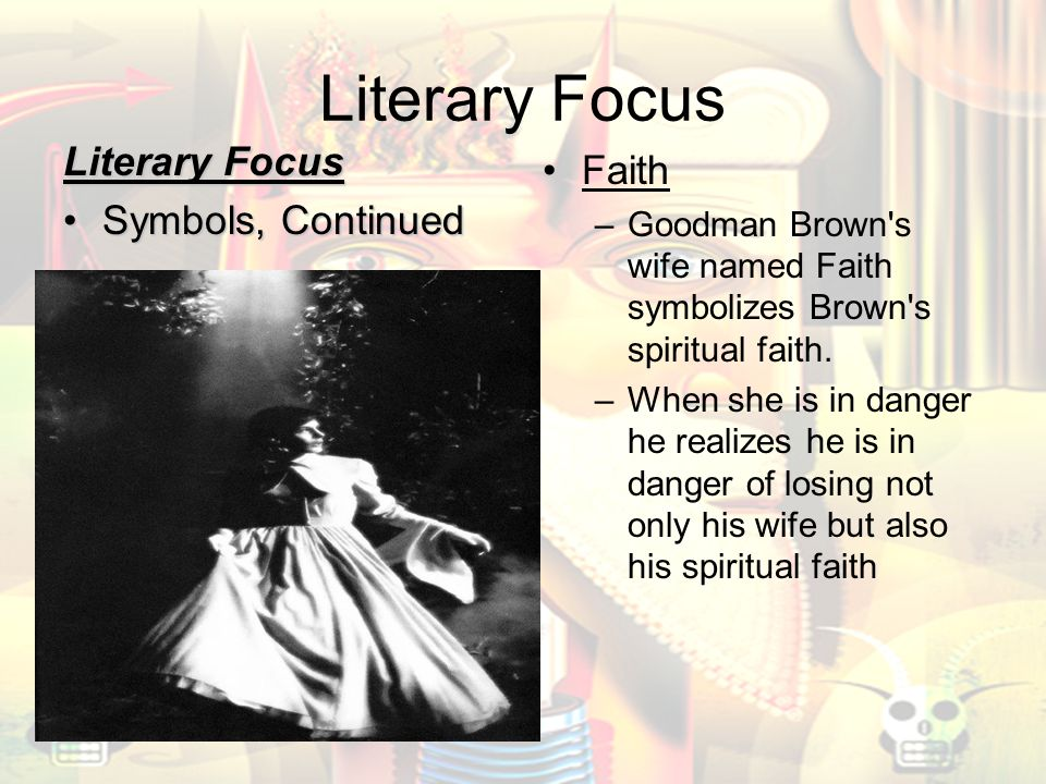 losing faith in young goodman brown essay Faith takes on a dual significance in this narrative, for faith is used both as the name of young goodman brown & # 8217  s reasonably immature married woman and the religious devotedness of young goodman brown to the puritan faith.