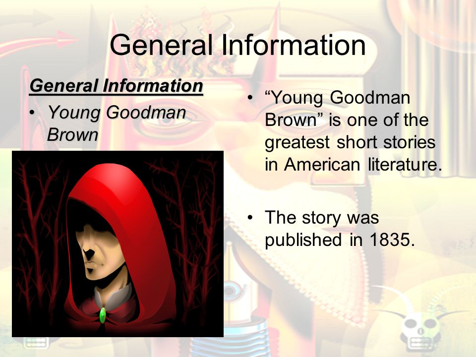 an analysis of goodman browns wife Sample student essay on hawthorne's young goodman again the name of his wife symbolizes goodman brown's own faith and shows he.