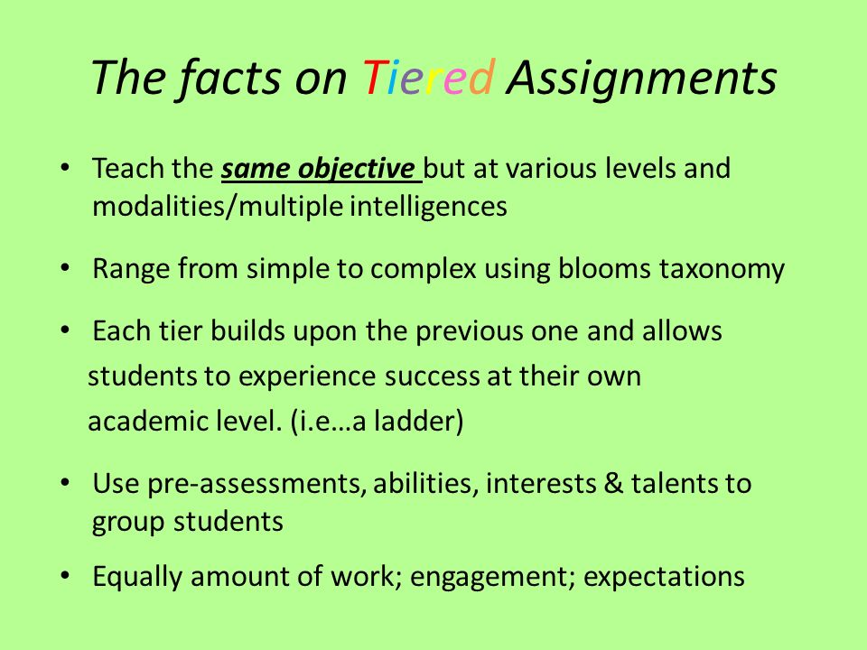 The facts on Tiered Assignments