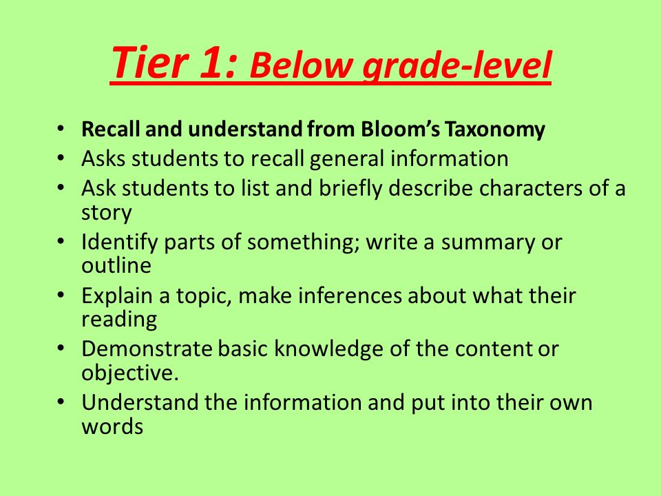 Tier 1: Below grade-level