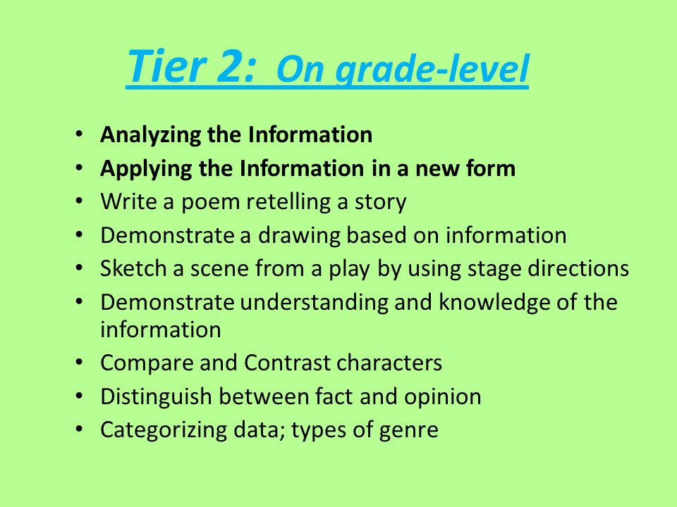 Tier 2: On grade-level Analyzing the Information