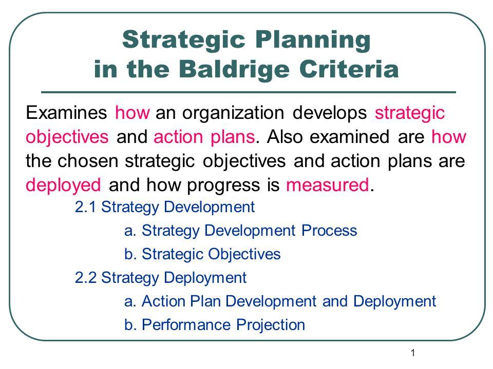 Strategic Planning In The Baldrige Criteria Ppt Download
