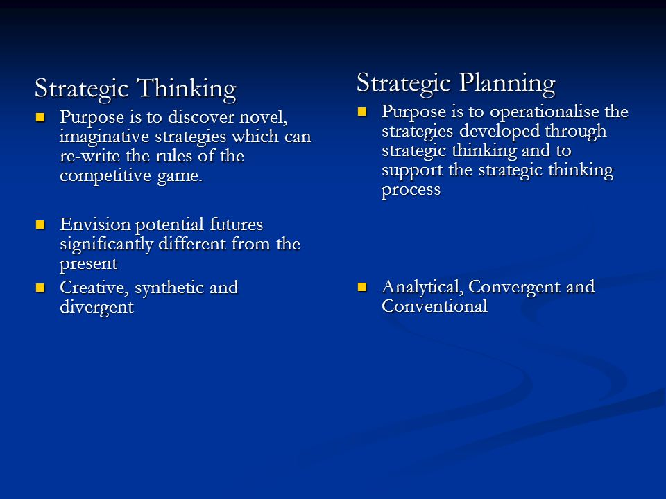 difference in conventional strategic planning and strategic intent thinking processes 2012-12-18 from strategy to business models and to tactics  ‡ carl schrøeder professor of strategic  conventional automobiles operate quite differently.