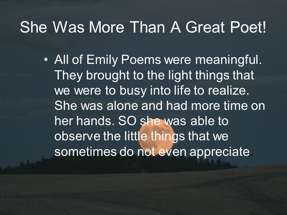 She Was More Than A Great Poet!