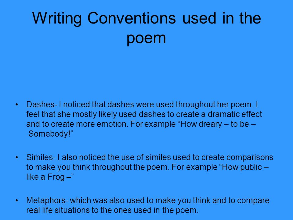 Writing Conventions used in the poem