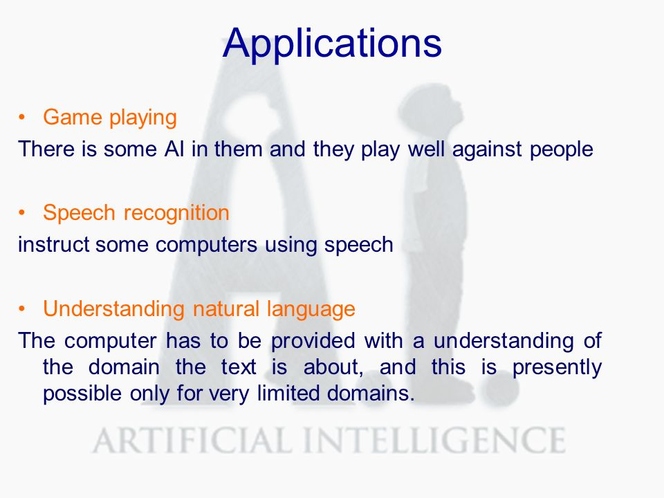 determining areas of application for artificial intelligence Progress in artificial intelligence and in another application to learning, artificial for artificial intelligence in these areas.