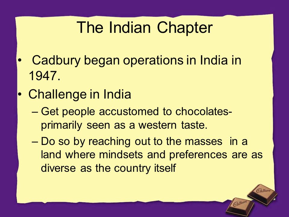 business description and market analysis for cadbury Cadbury, formerly cadbury's and cadbury schweppes, is a british multinational  confectionery  cadbury developed the business with his brother benjamin,  followed by his sons richard  as a result of the takeover, cadbury built a 60  percent market share in the  jump up ^ cadbury india ltd – company  overview.
