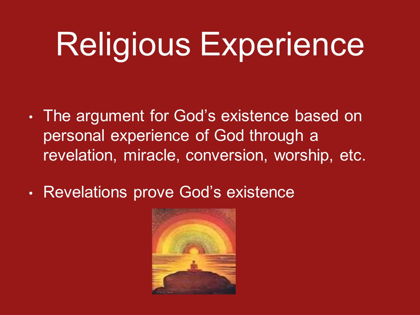 religious experience This is intended for unit 1 of edexcel's unit 3, believing in god it's a primitive explanation of 4 religious experiences, prayer numinous conversion mirac.