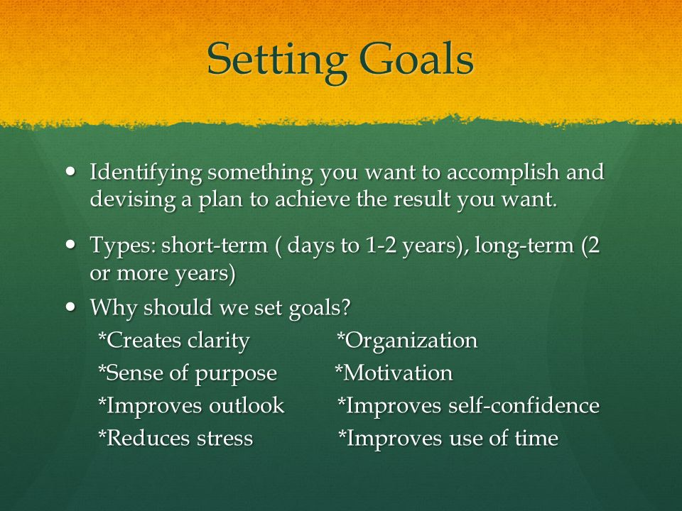 short term goal for enhancing your sense of self Short term goals can also be intermediary goals for achieving long term goals students should also be ready to formulate an action plan or an implementation step an action plan is the steps that will help the students attain their set goals.