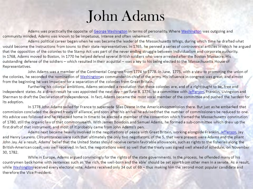 john adams influence on america 7 the influence of john adams john adams's defence ofthe constitutions ofthe united states of america provided american republicans with their most comprehen.